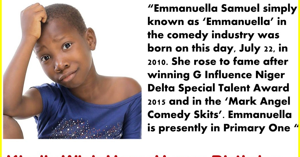Edeson Online News: CELEBRITY BIRTHDAY / BIOGRAPHY ... Emmanuella Comedy