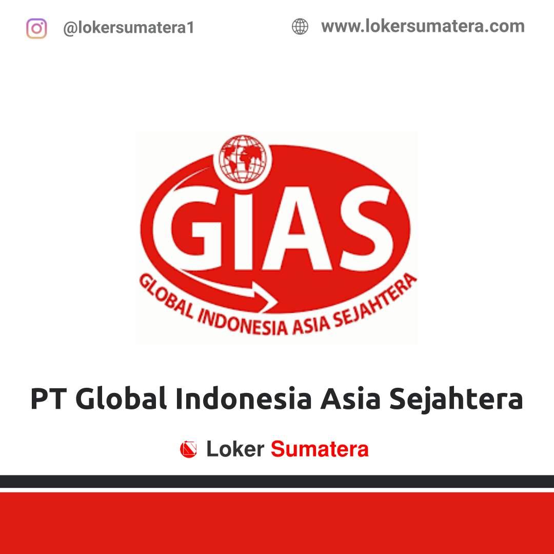 Lowongan Kerja Pekanbaru: PT Global Indonesia Asia Sejahtera (GIAS) September 2020