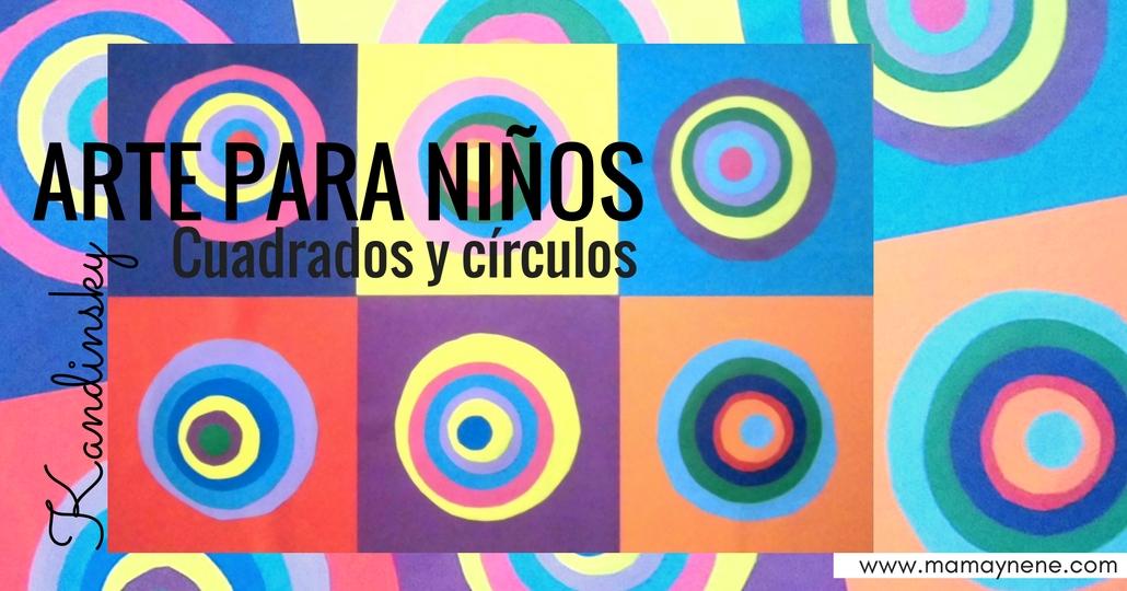 Arte para niños: Cuadrados y círculos.