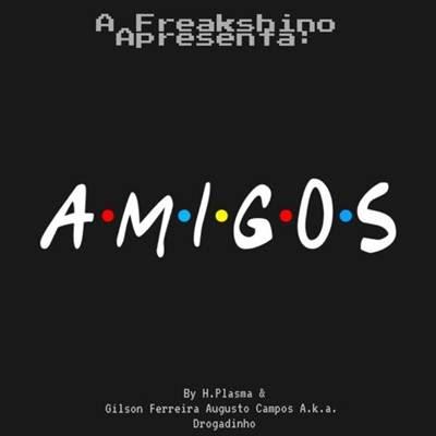 Hélio Plasma - Amigos
