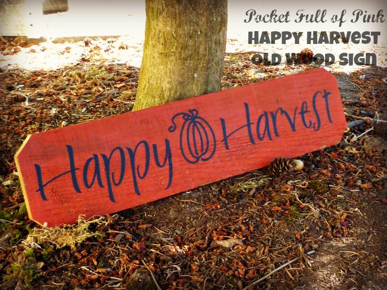 Pocket Full of Pink: DIY Happy Harvest Old Wood Sign