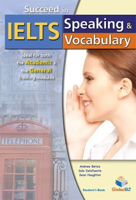 Succeed in IELTS - Speaking & Vocabulary