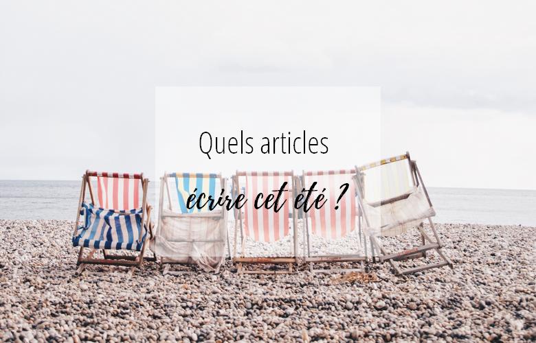 sujets d'articles pour le blog pour l'été