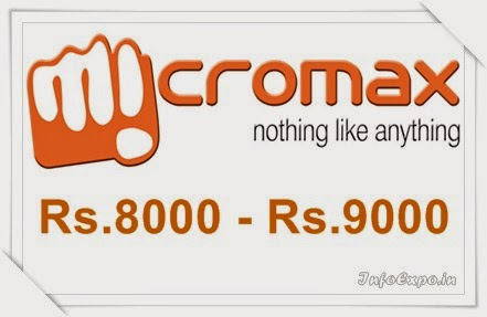 Best Cheap Micromax Smartphones Pricing Rs.8000 to Rs.9000