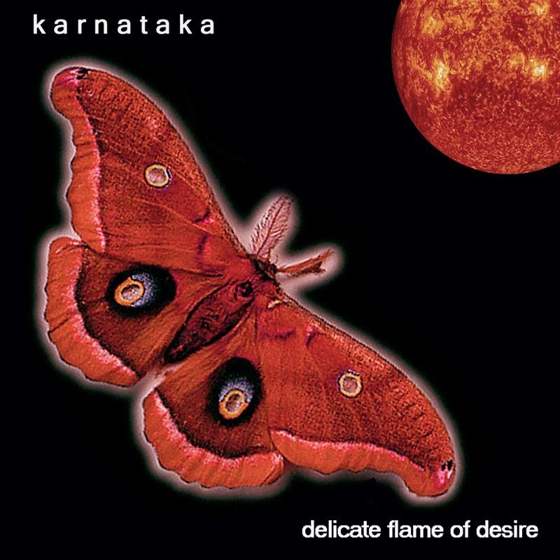 Karnataka - Delicate Flame Of Desire (2003)