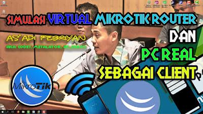 Cara Membuat Virtual MikroTik Router (Menggunakan VMware) dan PC REAL Sebagai Clientnya (Video)