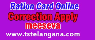 Ration Card Online Correction Apply at meeseva