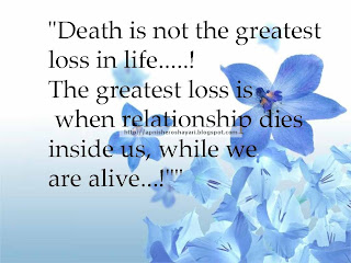 Quote About Life and Death Death is not the greatest loss in life, quotations , poetry, sms