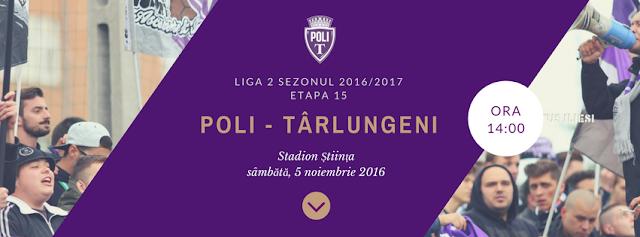 Politehnica Timișoara - Unirea Târlungeni (05 noiembrie 2016)