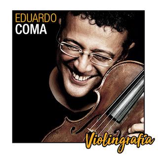"Eduardo Coma - ""Violingrafia"" / stereojazz"