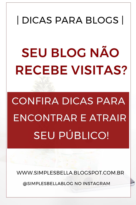 Dicas para conseguir mais visitas em seu blog