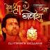 Deva Shree Ganesha Remix Dj Mayank Exclusive