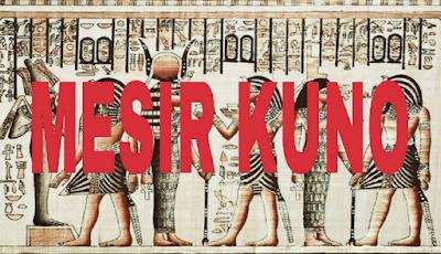 Sejarah Peradaban Mesir Kuno
