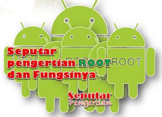 apa itu root android