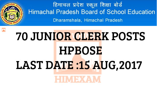 HPBoSE Recruitment 2017- 70 Junior Clerk Posts Last Date 15 Aug,2017