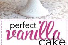 Perfect Vanilla Cake Recipes