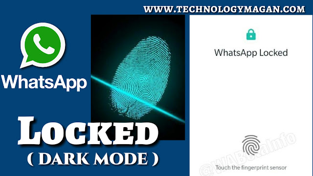 https://www.technologymagan.com/2019/03/whatsapp-fingerprint-authentication-feature-spotted-android-app-beta.html