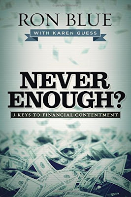 Never Enough? 3 Keys To Financial Contentment by Ron Blue and Karen Guess
