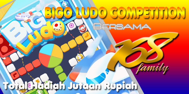 Bigo Ludo Competition 168 Family