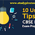 10 Useful Tips for 2019 CBSE Board Exam Preparation