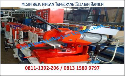 mesin baja ringan Tangerang Selatan Banten