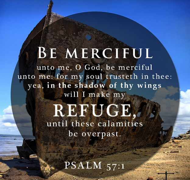 Psalm 59 16 17 But I Will Sing Of Your Strength Yes I: GOD IS YOUR REFUGE (4