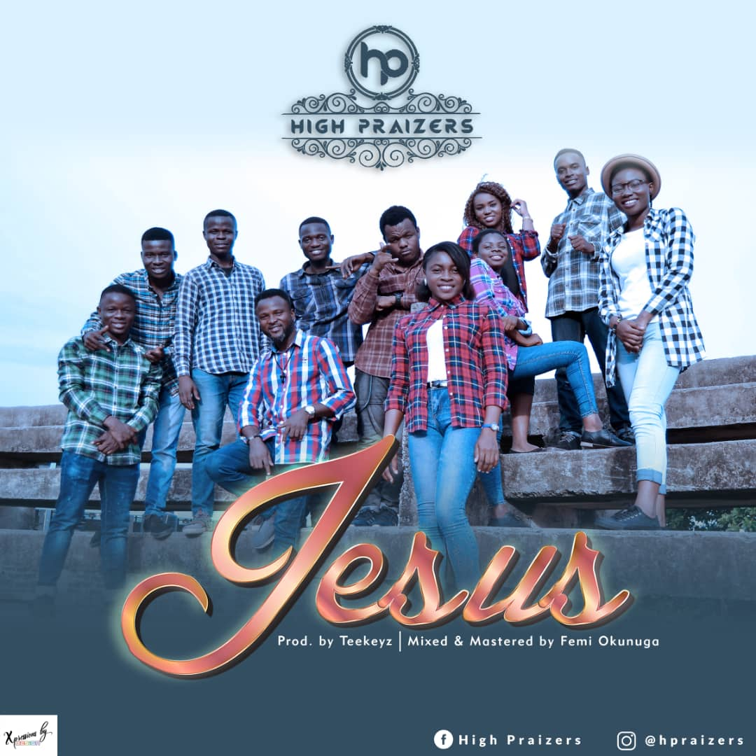 High Praizers. Download Jesus
