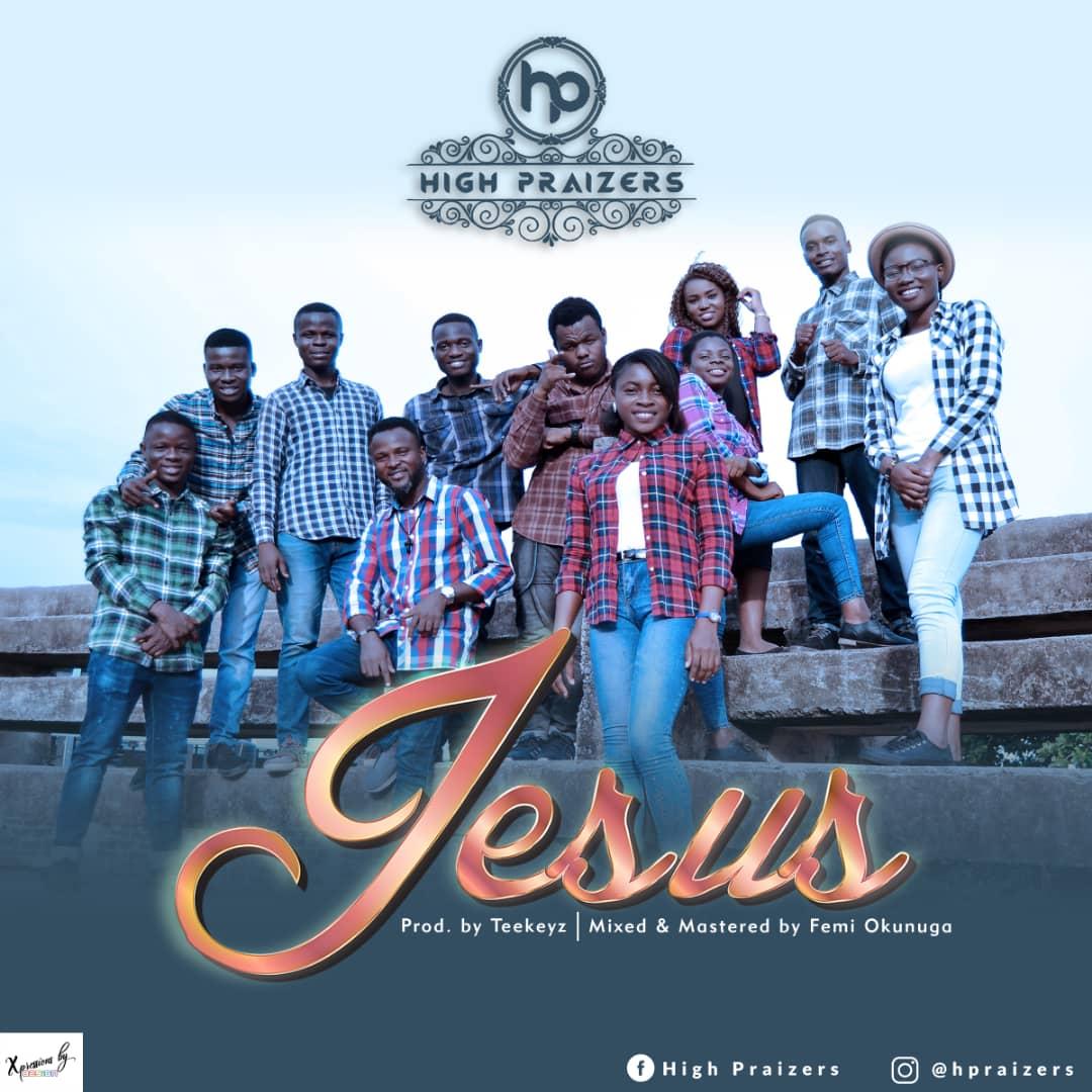 High Praizers. Download Jesus