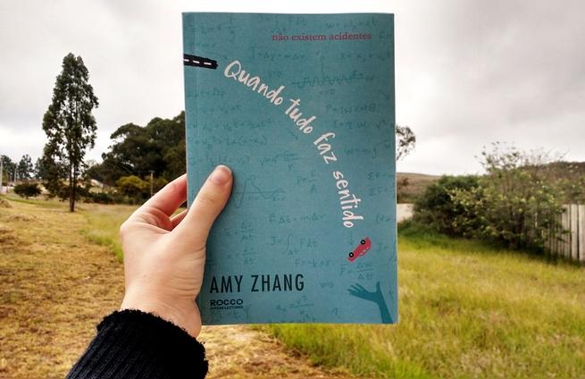 Quando Tudo Faz Sentido   Amy Zhang