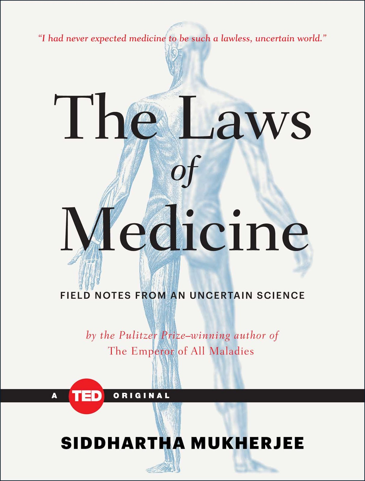 095f13b6d3e The Laws of Medicine, Bias and the Need to Be Nimble