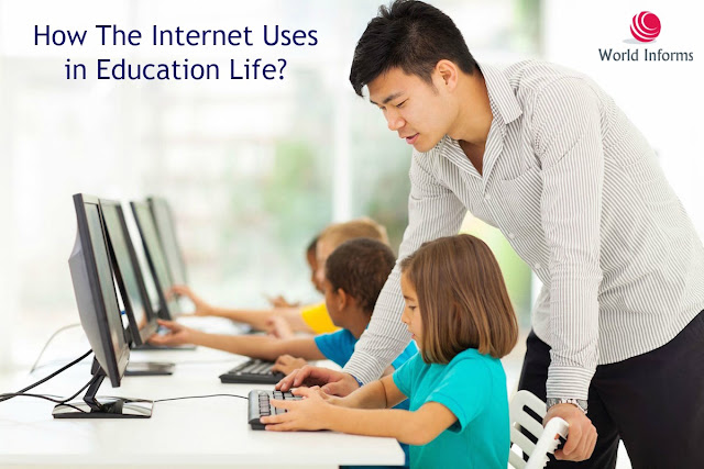 How The Internet Uses in Education Life