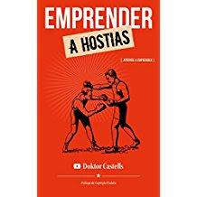 Emprender a hostias , Jesús Castells Navarro