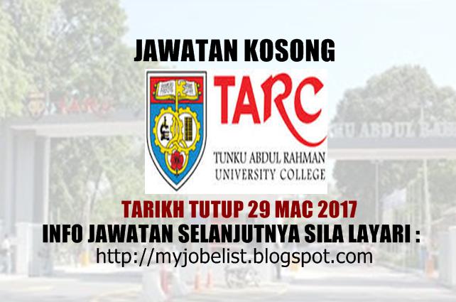 Jawatan Kosong di Tunku Abdul Rahman University College (TARUC) - 29 Mac 2017