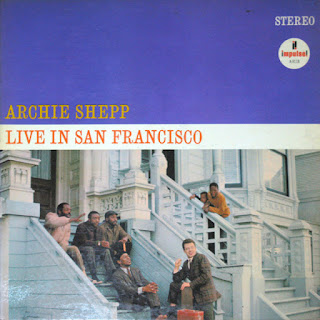 Archie Shepp, Live in San Francisco