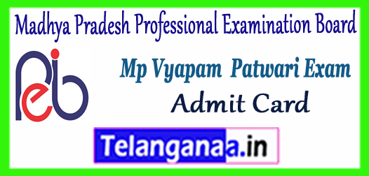 MP Vyapam Madhya Pradesh Professional Examination Board Patwari Admit Card 2017