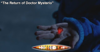 Doctor Who 264: The Return of Doctor Mysterio