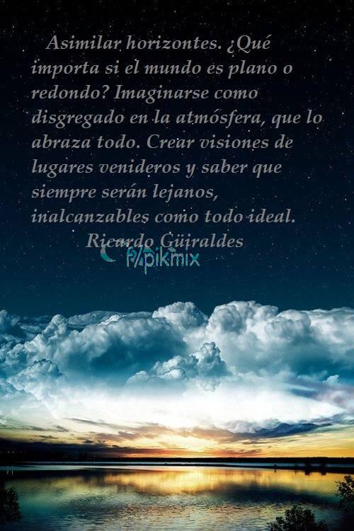 Asimilar horizontes | Ricardo Güiraldes