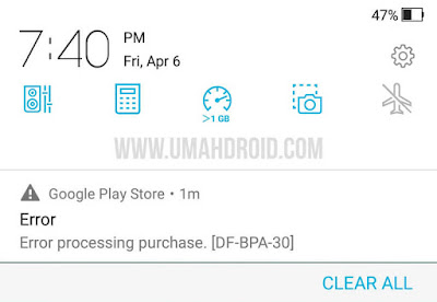 Error Processing Purchase [DF-BPA-30] Play Store