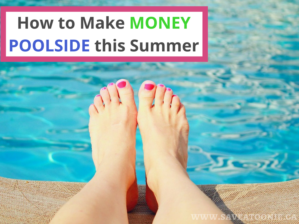 How to Make Money Poolside this Summer