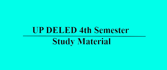 UP DELED fourth 4th semester study material