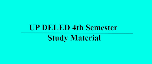UP DELED fourth (4th) semester study material