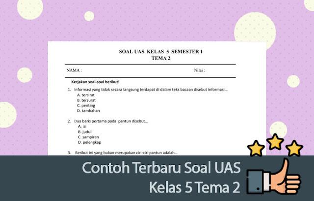 Contoh Soal UAS Kelas 5 Tema 2