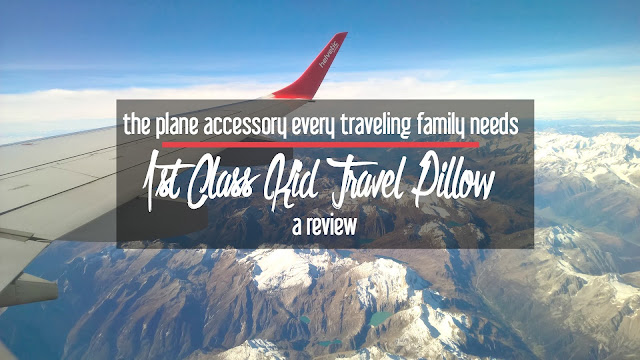 The Plane Accessory Every Traveling Family Needs: 1st Class Kid Travel Pillow | A Review from CosmosMariners.com