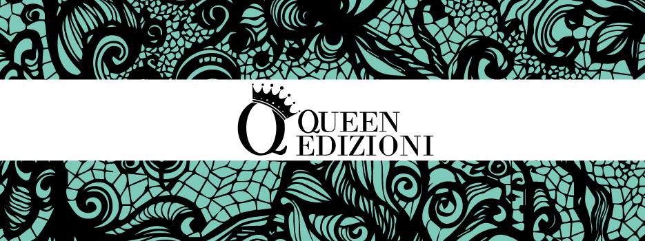 """Benvenuta """"Queen Edizioni"""""""