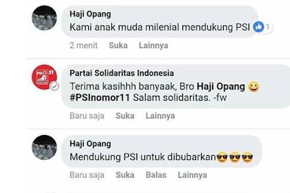 NGAKAK! Dukung Penuh PSI, Status Facebook Haji Opang Nusuk Banget...