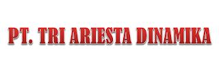 LOWONGAN KERJA (LOKER) MAKASSAR PT. TRI ARIESTA DINAMIKA APRIL 2019