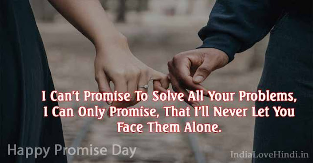 promise day quotes, happy promise day quotes, promise day wishes quotes, promise day love quotes, promise day romantic quotes, promise day quotes for girlfriend, promise day quotes for boyfriend, promise day quotes for wife, promise day quotes for husband, promise day quotes for crush