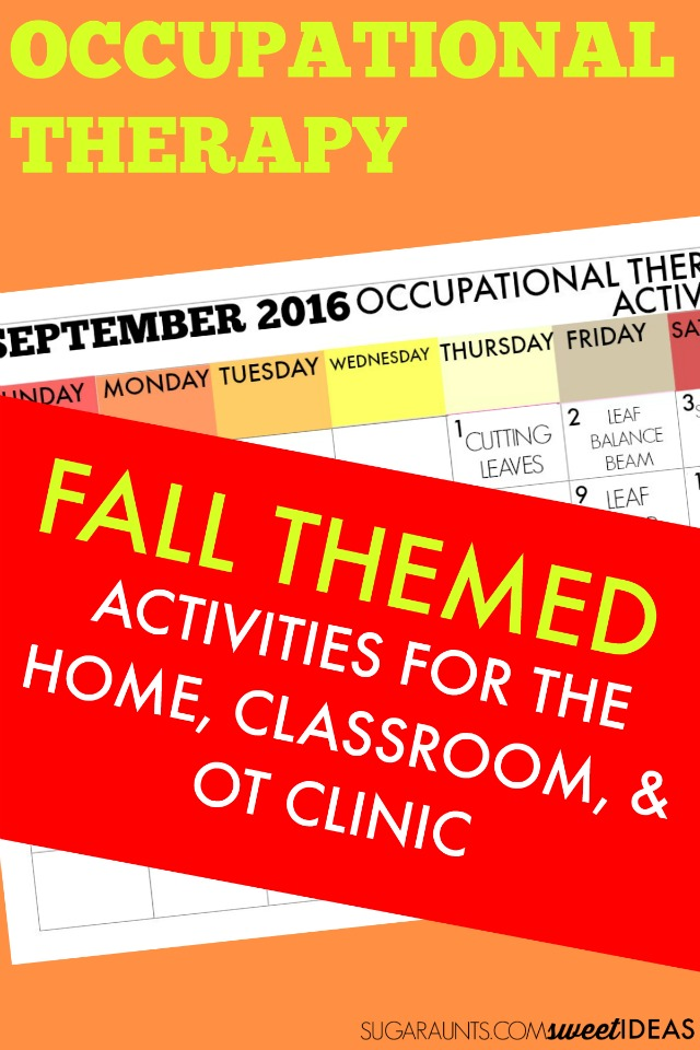 September Occupational Therapy activities and ideas for Fall themed treatment ideas to use with kids in the classroom, home, or clinic setting.