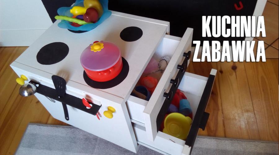 WROdzice  Wrocławski blog o dzieciach, mieście, wycieczkach Blog dla rodzic   -> Drewniana Kuchnia Dla Dzieci Jak Zrobic