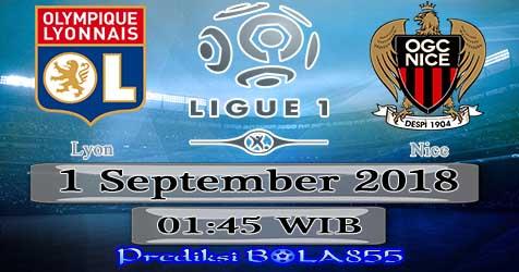 Prediksi Bola855 Lyon vs Nice 1 September 2018